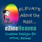Ezine Heaven : Custom Ezine Design Packages